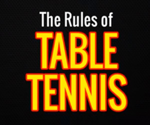 The Rules of Table Tennis