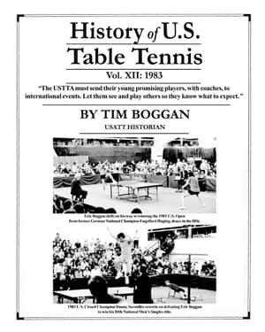 History of USA Table Tennis Volume 12